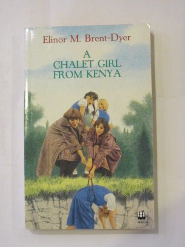 9780006936626: A Chalet Girl from Kenya (The Chalet School)