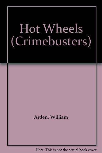 9780006938323: Hot Wheels (Crimebusters) (The Three Investigators)
