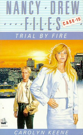 9780006938750: Trial by Fire (Nancy Drew Files)