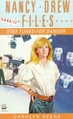 9780006938774: Stay Tuned for Danger (Nancy Drew Files)