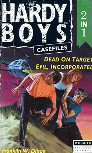 9780006940418: The Hardy Boys Casefiles 2in1: Dead on Target & Evil Incorporated