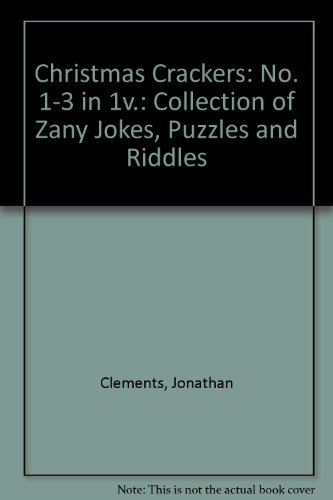 9780006940685: Christmas Crackers: No. 1-3 in 1v.: Collection of Zany Jokes, Puzzles and Riddles
