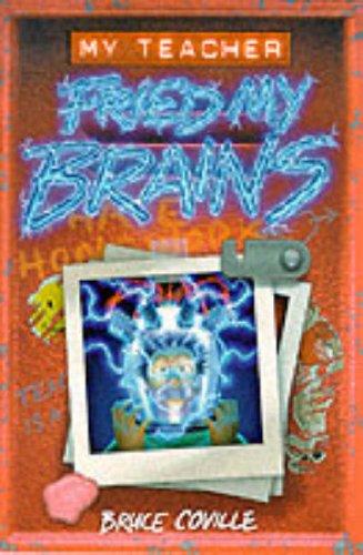 9780006940821: my teacher fried my brain