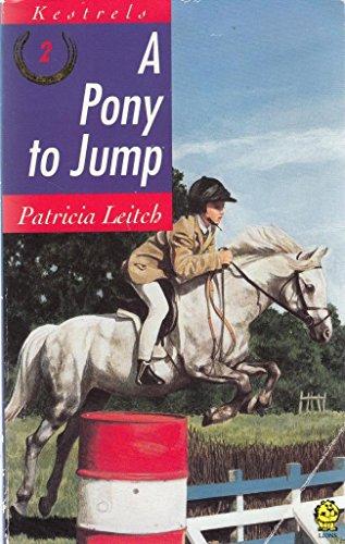 9780006940869: A Pony to Jump (Kestrels)