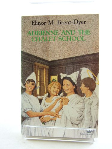 9780006940937: Adrienne and the Chalet School