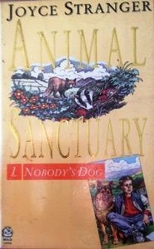 9780006941552: Animal Sanctuary Nobodys Dog (Animal Sanctuary Trilogy)