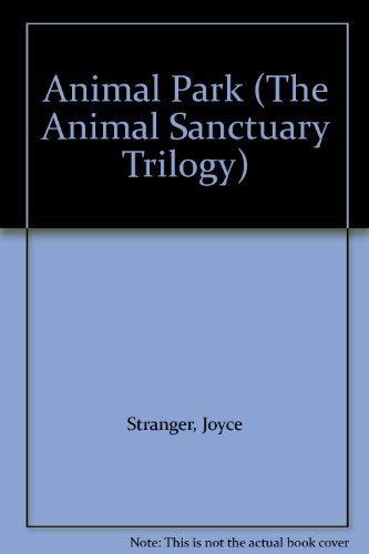 9780006941569: Animal Park (Animal Sanctuary Trilogy)