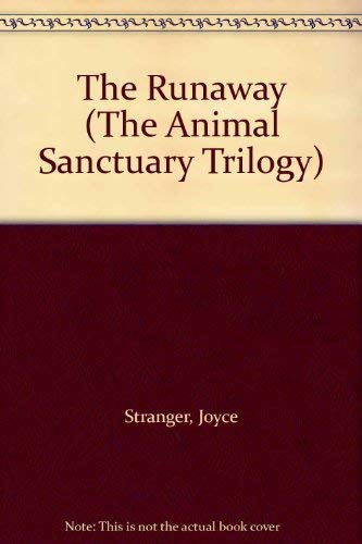 9780006941576: The Runaway (Animal Sanctuary Trilogy)