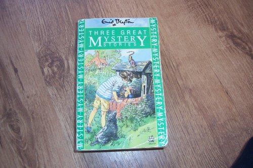 9780006941811: Three Great Mystery Stories: The Rockingdown Mystery, The Rilloby Fair Mystery, The Ring O'Bells Mys