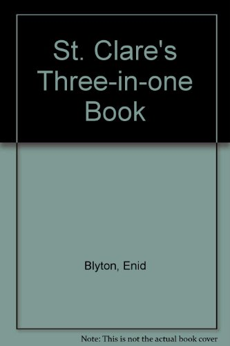 9780006941828: St. Clare's Three-in-one Book