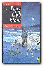 9780006943723: Pony Club Rider (Kestrels)