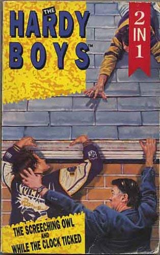 9780006945086: While the Clock Ticked / The Clue of the Screeching Owl (Hardy Boys 11 & 41; 2 Vols. in 1)