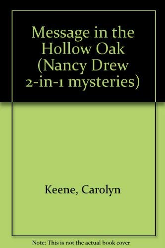 9780006945239: The Message in the Hollow Oak/The Invisible Intruder (Nancy Drew, Book 12 & 46)