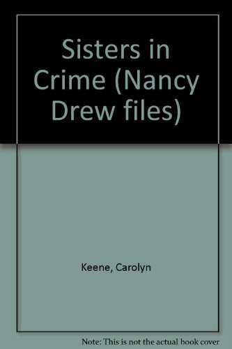 9780006945321: Sisters in Crime (Nancy Drew files)