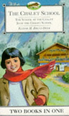 School at the Chalet (The Chalet School) (0006945430) by Brent-Dyer, Elinor M.