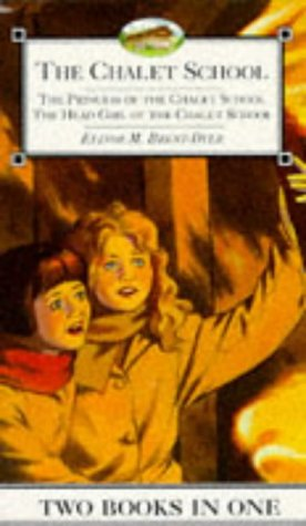 9780006945444: Princess of the Chalet School/Head Girl of the Chalet School (The Chalet School)
