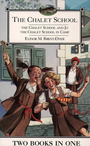 9780006945468: The Chalet School and Jo/The Chalet School in Camp