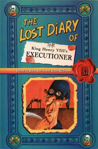 9780006945550: The Lost Diary of King Henry VIII's Executioner (Lost Diaries)