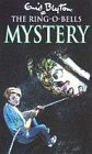 9780006945703: Ring o' Bells Mystery (Enid Blyton Barney Mysteries)