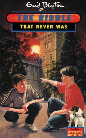 9780006945741: Riddle ? The Riddle That Never Was (Enid Blyton's New Adventure)