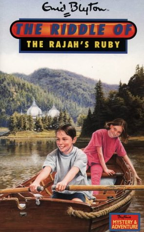 9780006945758: The Riddle of the Rajah's Ruby (Enid Blyton's New Adventure)