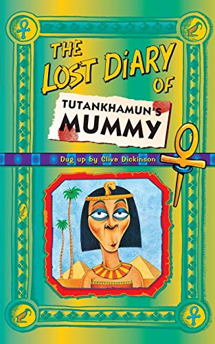 9780006945796: The Lost Diary of Tutankhamun's Mummy