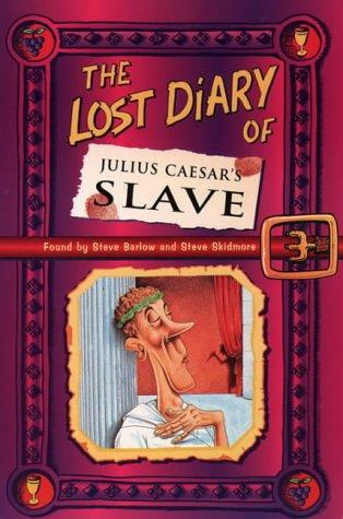 9780006945802: The Lost Diary Of Julius Caesar's Slave (Lost Diaries)