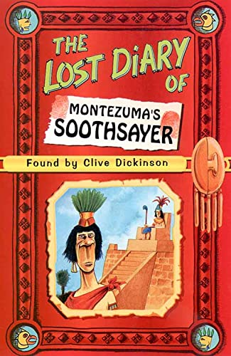 9780006945871: The Lost Diary of Montezuma's Soothsayer (Lost Diaries)