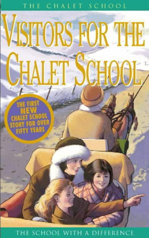 9780006945956: The Chalet School ? Visitors for the Chalet School