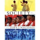 Society: The Basics - Text Only: John J. Macionis