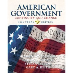 9780007007271: American Government: Continuity and Change, 2006 Texas Edition (Paper)