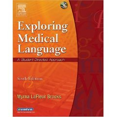 9780007061365: Exploring Medical Language: A Student- Directed Approach- W/CD