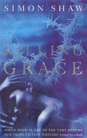 9780007100095: Killing Grace