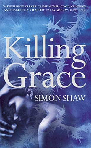 9780007100255: Killing Grace