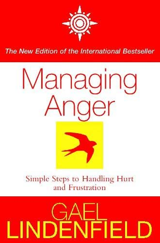 9780007100347: Managing Anger: Simple Steps to Dealing with Frustration and Threat