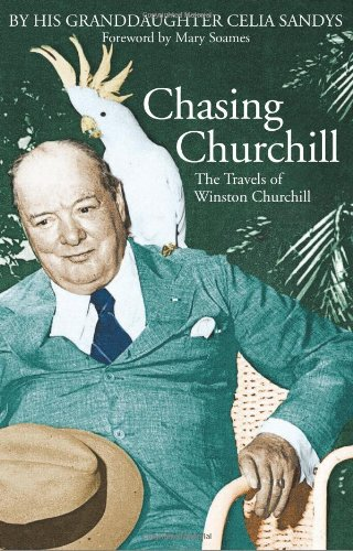 Chasing Churchill: The Travels Of Winston Churchill By His Granddaughter (SCARCE HARDBACK BRITISH...