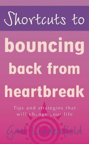 9780007100545: Shortcuts to - Bouncing Back From Heartbreak (Shortcuts series)