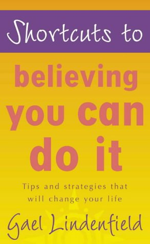 9780007100552: Shortcuts to - Believing You Can Do It
