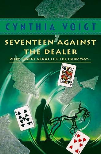 9780007100675: Seventeen Against the Dealer (Tillerman Series, Book 7)
