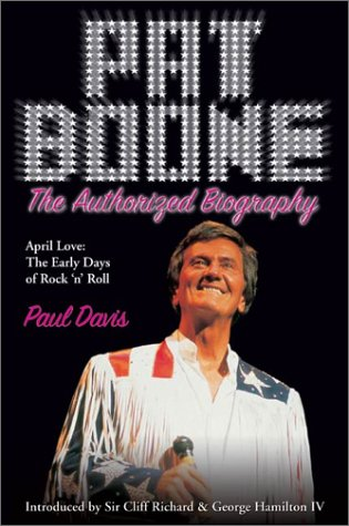 9780007100880: Pat Boone: The Authorised Biography