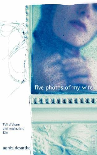 9780007100910: Five Photos of My Wife