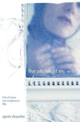 9780007100927: Five Photos of My Wife