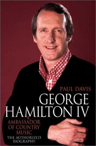 9780007101054: George Hamilton IV