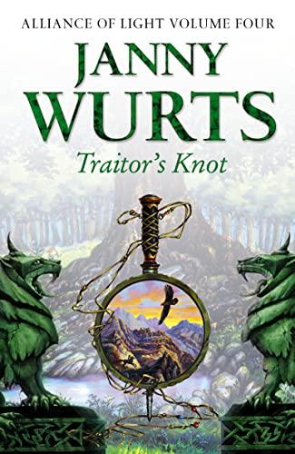 9780007101122: Traitor's Knot: Alliance of Light Volume 4