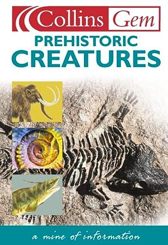 9780007101443: Collins Gem - Prehistoric Creatures