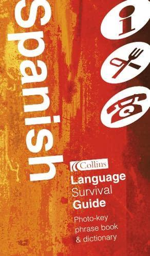 9780007101641: Spanish: Language Survival Guide (Collins Language Survival Guide)