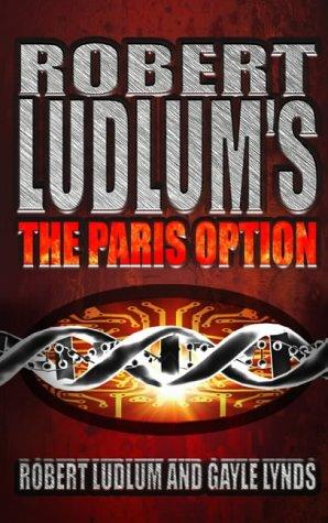 9780007101719: Robert Ludlum's The Paris Option: A Covert-One Novel