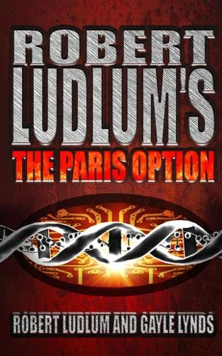 9780007101719: Robert Ludlum's the Paris Option : A Covert-One Novel