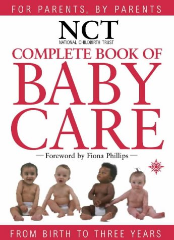 9780007101962: Nct Complete Book of Babycare