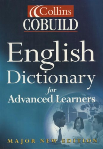 9780007102013: Collins Cobuild English Dictionary for Advanced Learners: Major New Edition